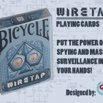 Bicycle Wiretap deck. These cards have many eyes on you
