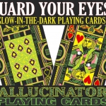 The Hallucinatory Playing Cards. Get your sunglasses and let's play!