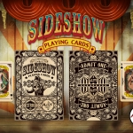 SIDESHOW Playing Cards. Step right up and see this circus deck full of oddities! EXCLUSIVE PROMOTION for readers