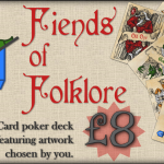 FIENDS OF FOLKLORE Playing Cards. From the table to the deck