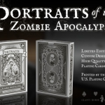 Portraits of the Zombie Apocalypse Deck. Remember when you were alive