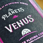 THE PLANETS: VENUS Playing Cards. The second deck closest to the sun