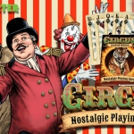 CIRCUS Nostalgic Playing Cards. The golden age of the greatest show on Earth