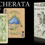 MASCHERATA cards. The deck that looks at us behind the mask.